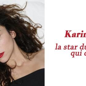 Les bonnes adresses de l'actrice Karina Testa