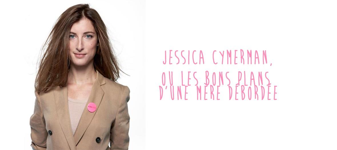 Les bons conseils de Jessica Cymerman