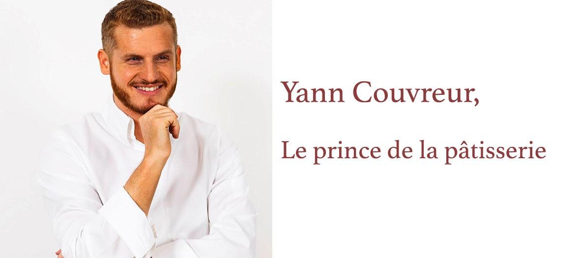 Yann Couvreur, le pâtissier du moment