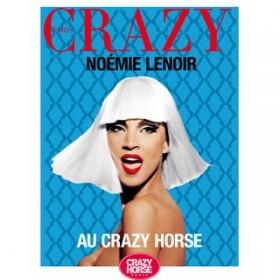 Noemie Lenoir Au Crazy Horse