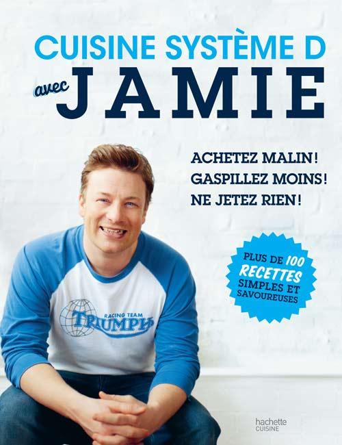 Livre de recette de Jamie Olivier, éditions Hachette Cuisine