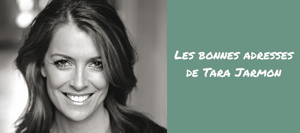Les bonnes adresses de Tara Jarmon à Paris