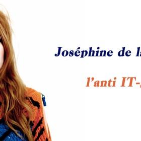 Rencontre avec une anti-it girl, Joséphine de la Baume