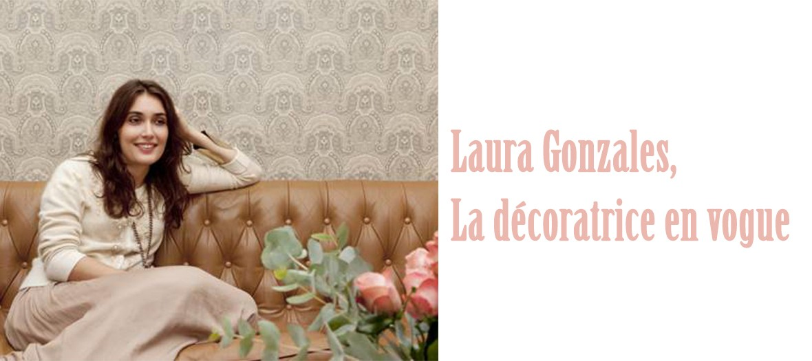 Laura Gonzales, the trendy interior designer