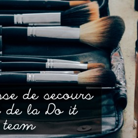 Le kit beauté de la do it team