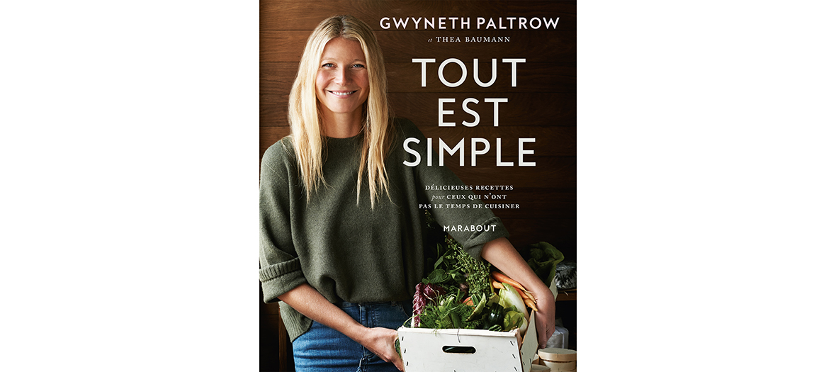 tout est simple gwyneth paltrow