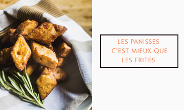 Panisses small breads are the new fries…