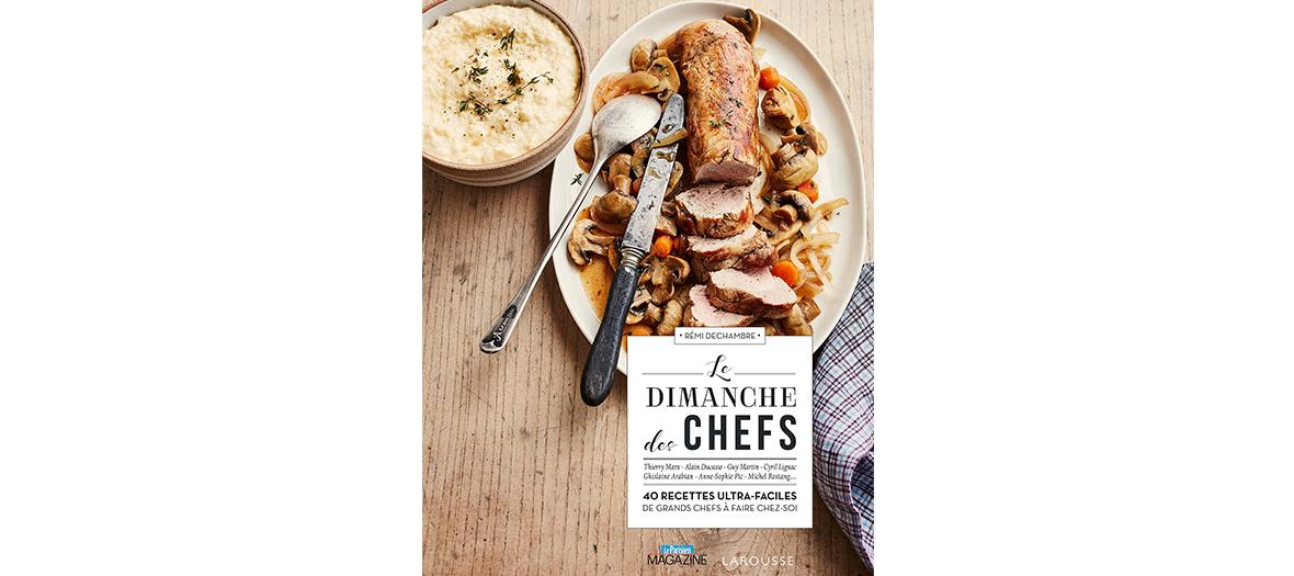 Livre de recettes de Rémi Dechambre, éditions Larousse