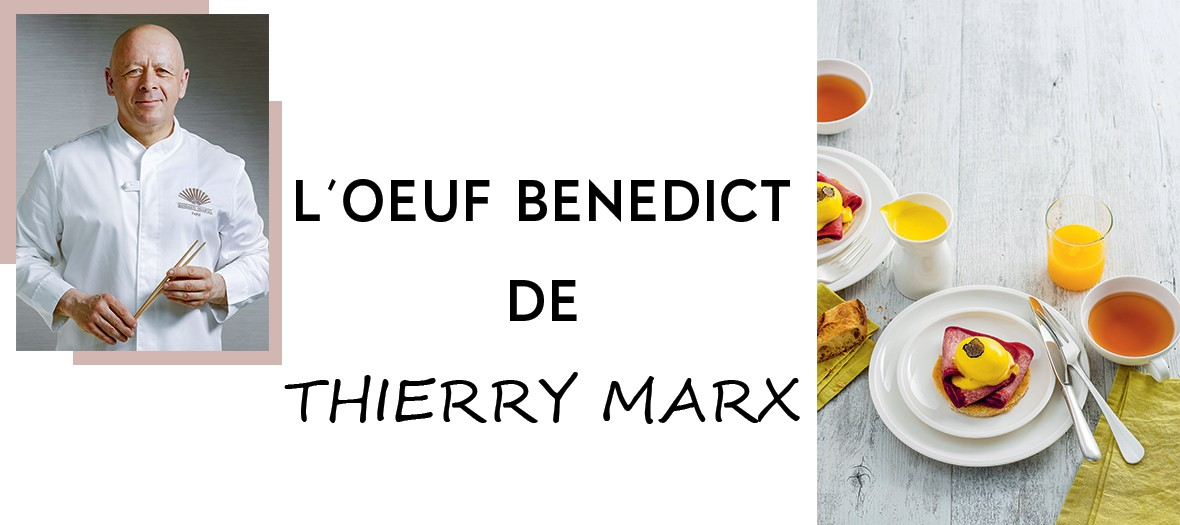 Recette Oeuf Benedict Thierry Marx