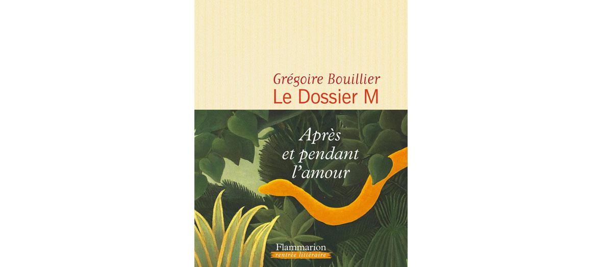 Couverture du livre le dossier m de Grégoire Bouillier