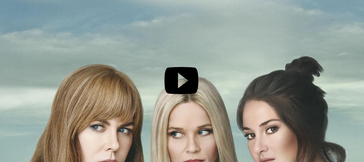 Nicole kidman, Reese Witherspoon, Shailene Woodley