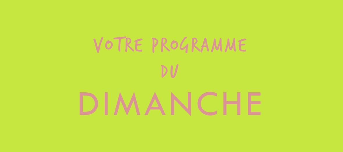 Programme Dimanche