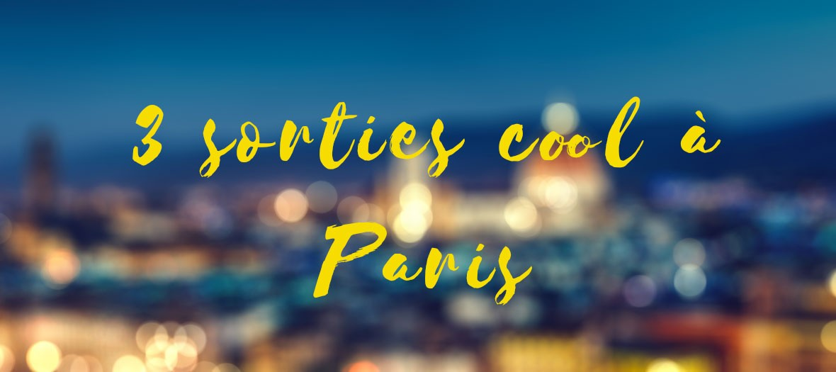Sorties Paris