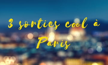 Sorties Paris