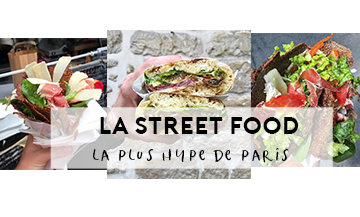 La street food la plus hype de Paris