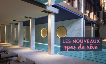 Spas in Paris, the novelties to follow