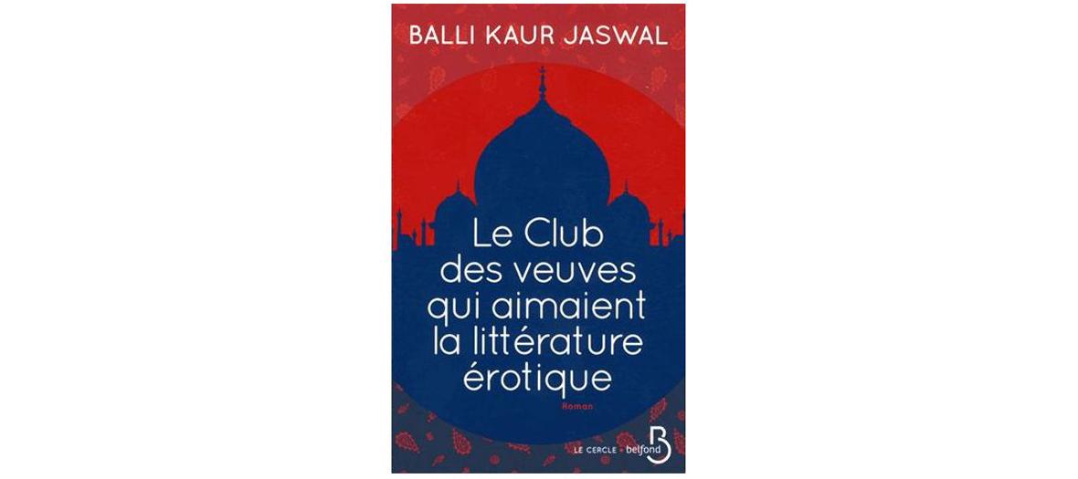 Roman de BalliKaur Jaswal, éditions Belfond