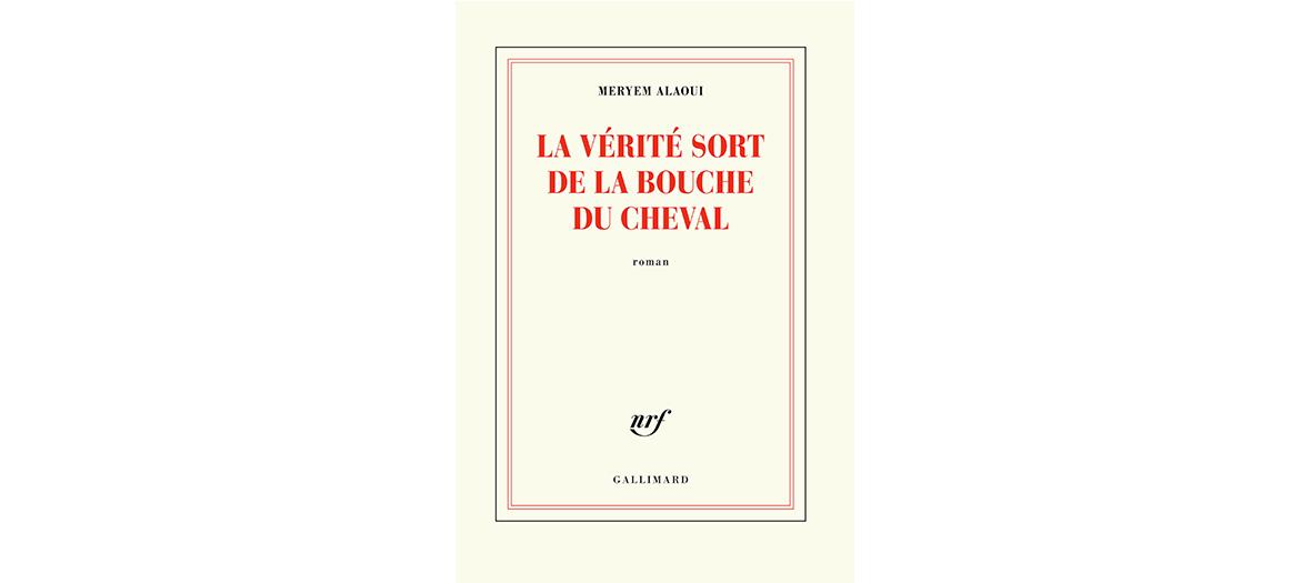 Roman de Meryem Alaoui, éditions Gallimard