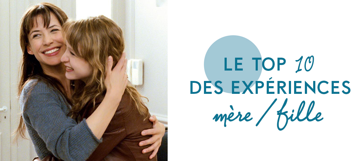 Top 10 experiences Mere Fille