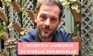 Nicolas Duvauchelle's amnesic interview