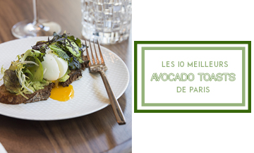 Top 10 avocado toast de Paris