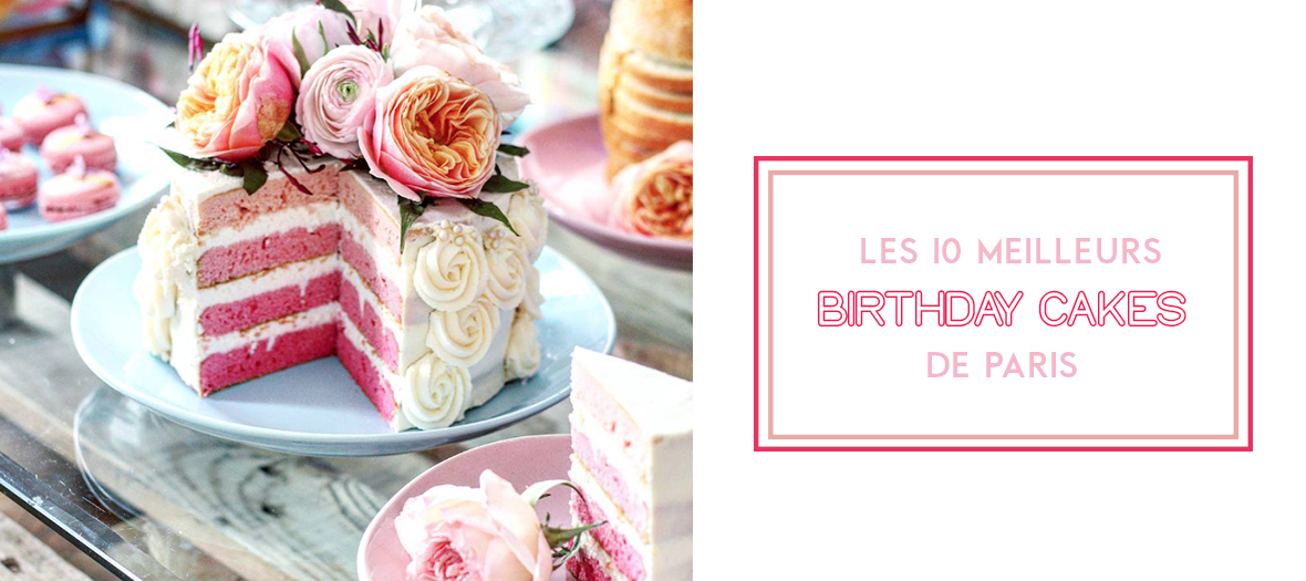 The best birthday cakes in Paris