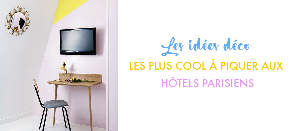 Décoration des hôtels parisiens