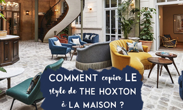Decoration: inspired by the Hoxton hotel