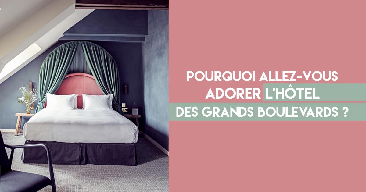 Hotel des grands boulevards le nouvel h tel branch de for Hotel branche a paris