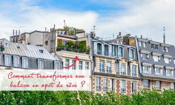 Pimpe ton balcon parisien