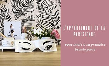 La Beauty Party Cha Ling à l'Appartement de la Parisienne