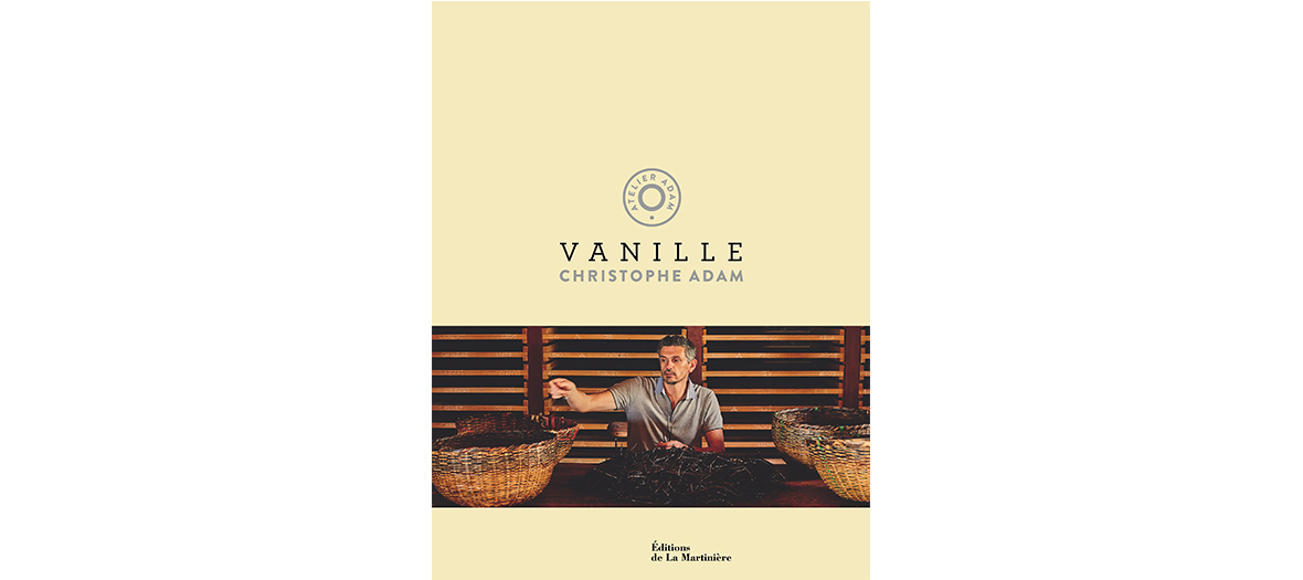 Livre de recettes aux editions de la Martiniere avec Christophe Adam.