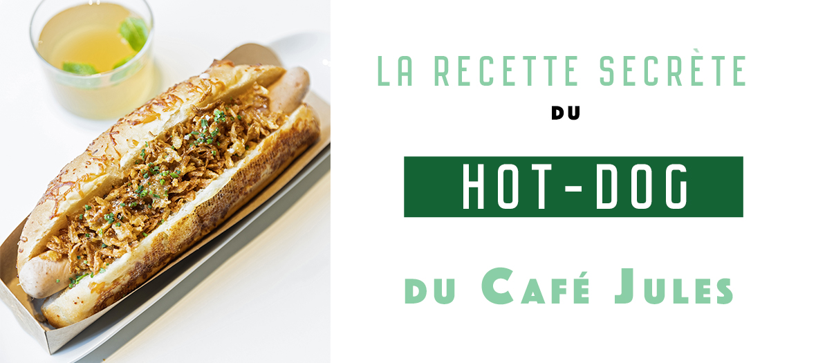Recette Hot Dog Du Cafe Jules
