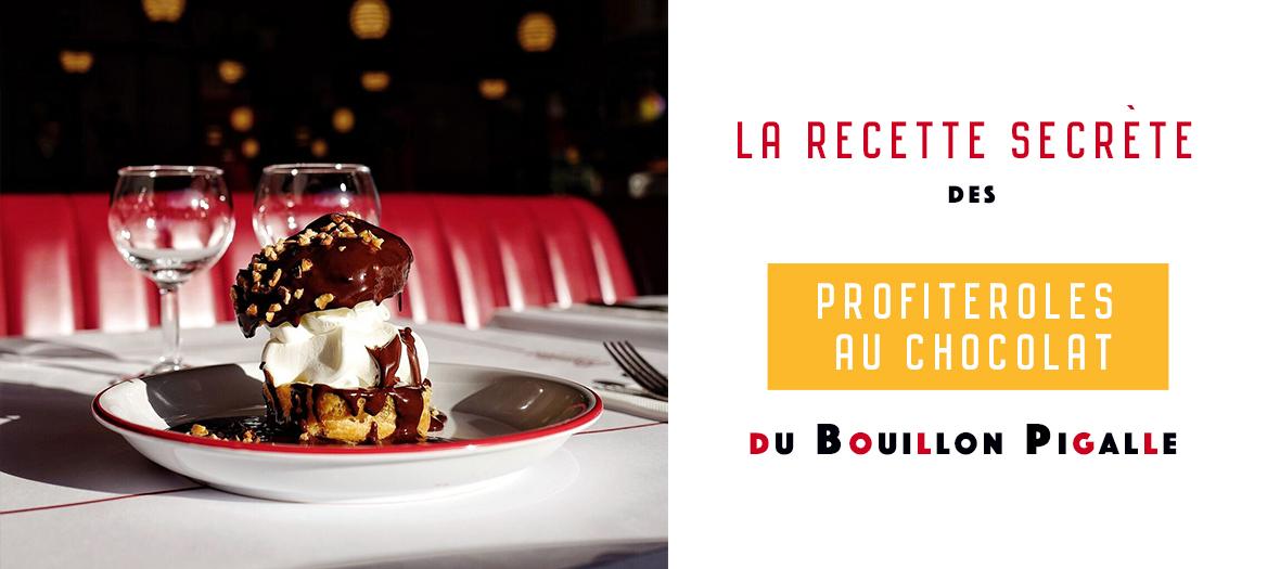 Recette des profiteroles au chocolat du restaurant Bouillon Pigalle