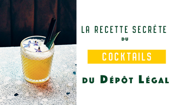 Recette du cocktail du Depot legal de Christophe Adam