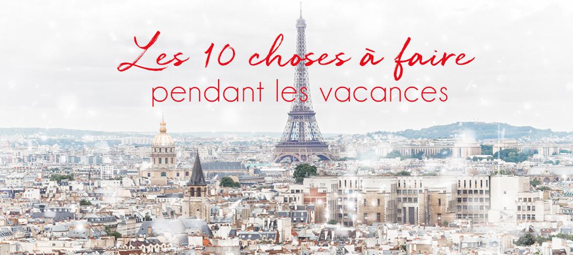 10 choses a faire pendant les vacances