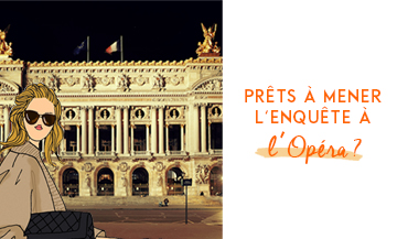 A treasure hunt with enigmas at the Palais Garnier