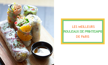The best spring rolls in paris