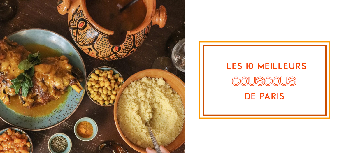 The Best 10 Couscous in Paris, France
