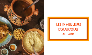 Where to go for the best couscous in Paris?