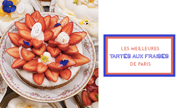 Top 6 strawberry tart ranking in Paris