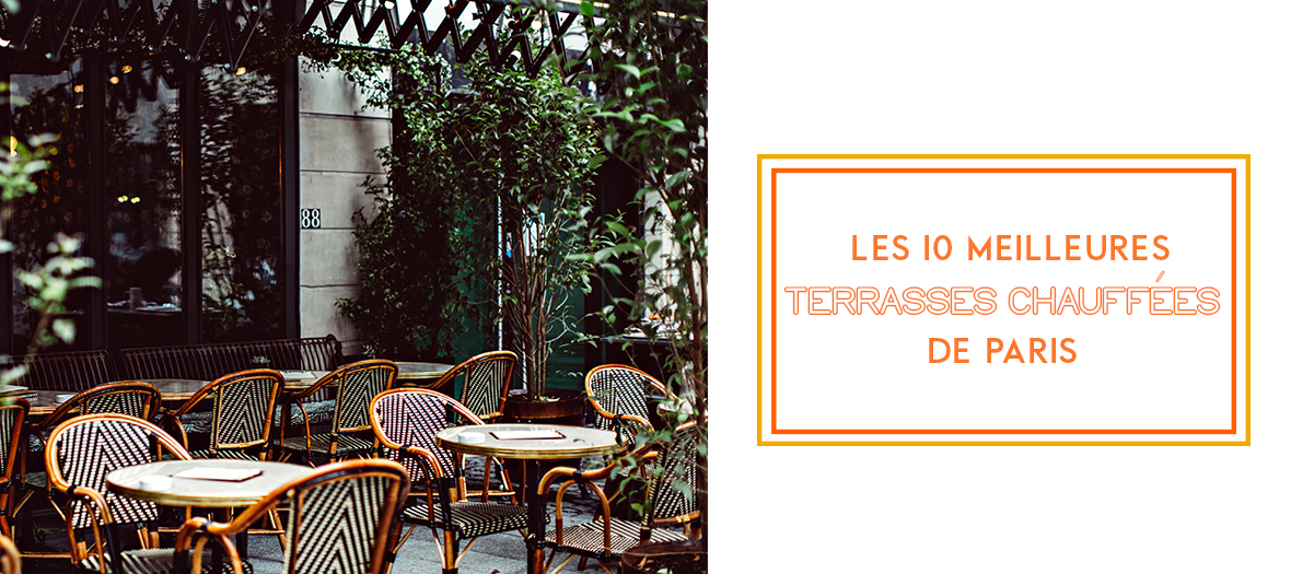 Terrasses Chauffees