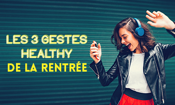 Gestes Healthy Rentree