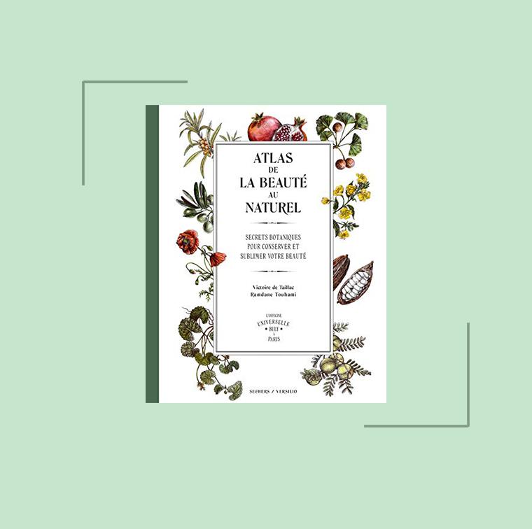 L'Atlas de la beauté au naturel, Victoire de Taillac, Ramdane Touhami de L'Officine universelle Buly à 28 €