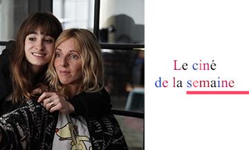 Film de Lisa Azuelos avec Sandrine Kiberlain et Thaïs Alessandrin
