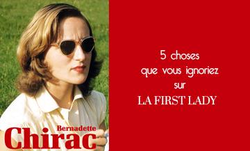 5 choses que vous ignoriez sur Bernadette Chirac