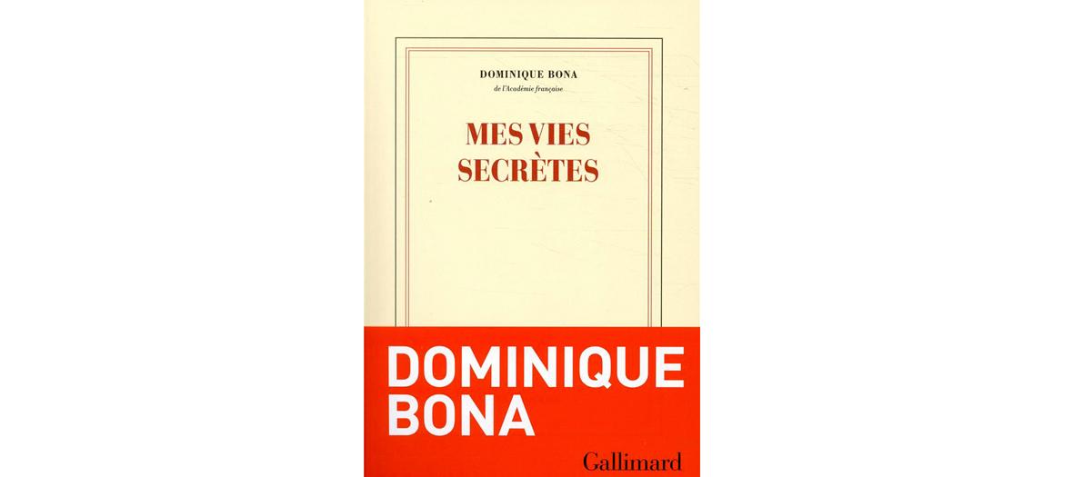 Livre de Dominique Bona, éditions Gallimard
