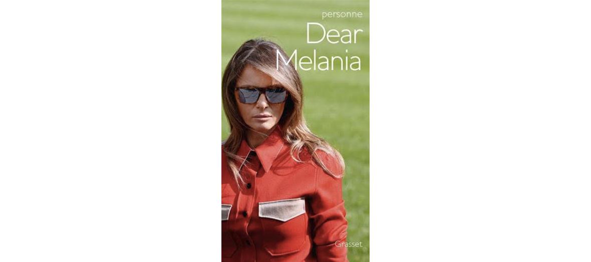 Livre biographie de Melania Trump éditions Grasset