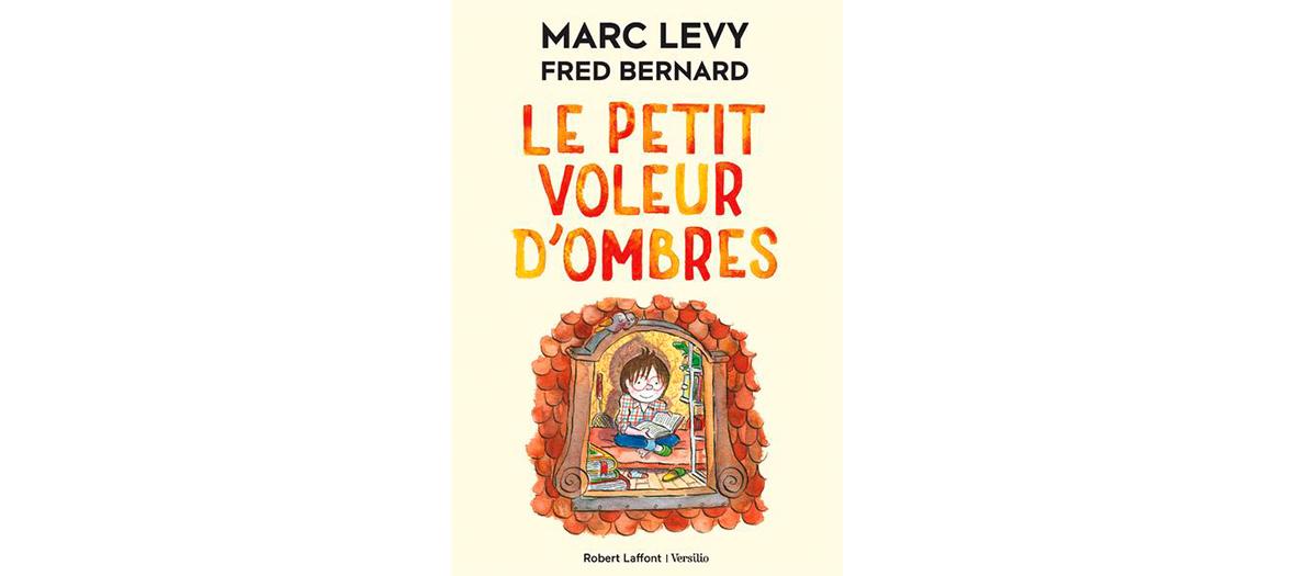 Livre le petit voleur d'ombre de Marc Levi et Fred Bernard aux éditions robert laffont