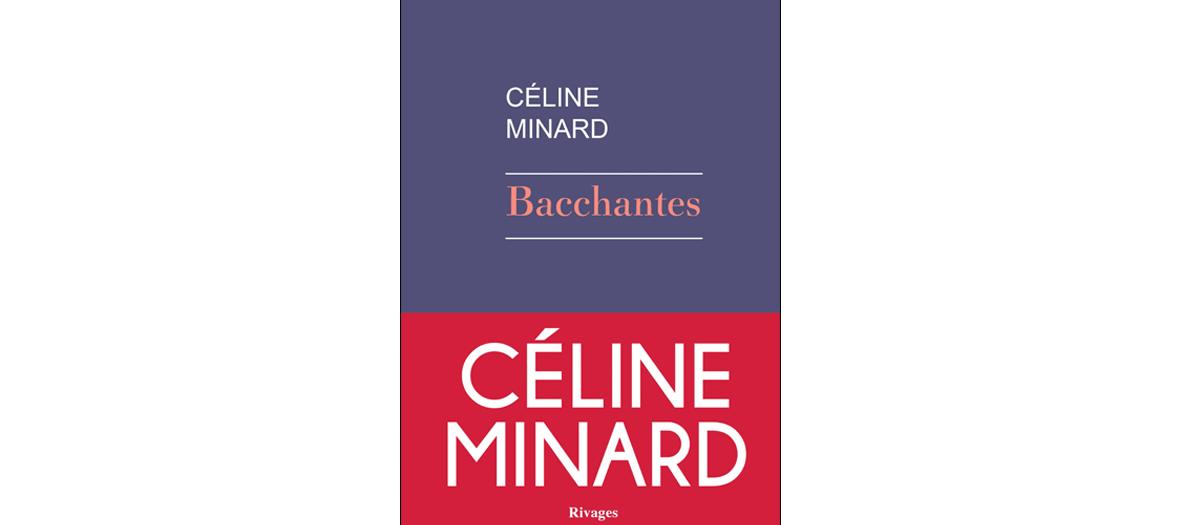 Livre de Celine Minard, Rivages